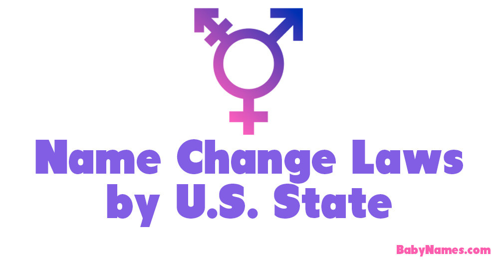 Us name change laws by state babynames unlike many other countries there are few state established laws on what parents can or cannot name their children in the united states legal scholars solutioingenieria Choice Image