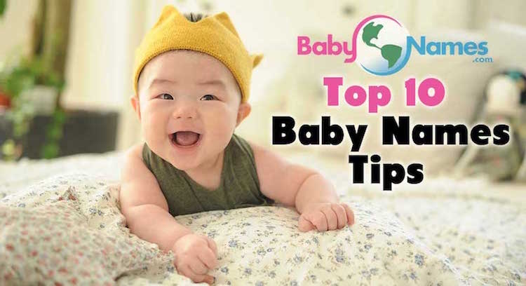 Top 10 Baby Names Tips