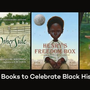3 Books to Celebrate Black History Month