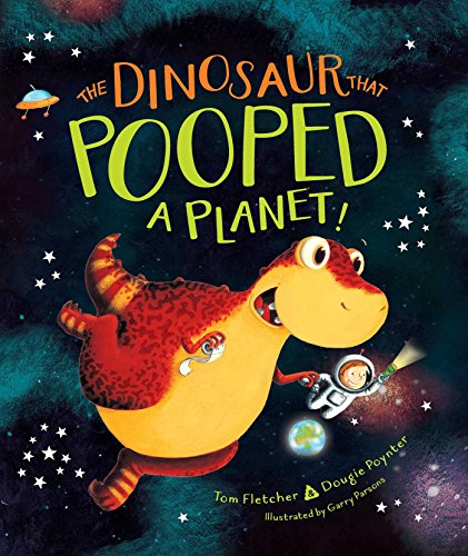 The Dinosaur Who Pooped a Planet Book Cover