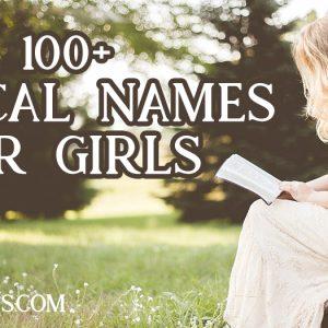 100+ Biblical Names for Girls
