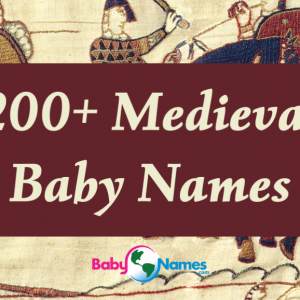 The background is the Bayeux Tapestry with knights on horses and the title says 200+ Medieval Baby Names.
