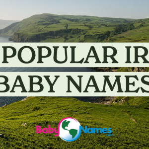 The title says 100 Popular Irish Baby Names with a background photo of rolling green hills and the ocean in Ireland on a sunny day.