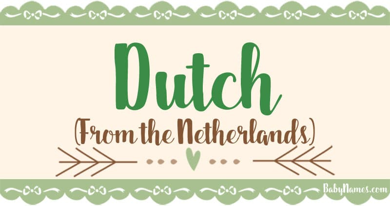 The Name Dutch: Meaning, Origin, and Popularity - Baby Names