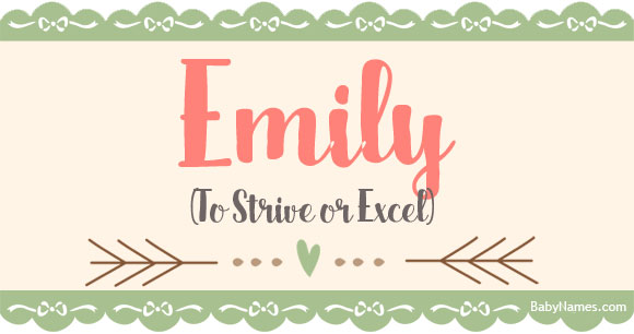 emily   meaning of name emily at babynames