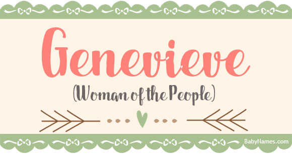 The Name Genevieve: Meaning, Origin, and Popularity - Baby Names