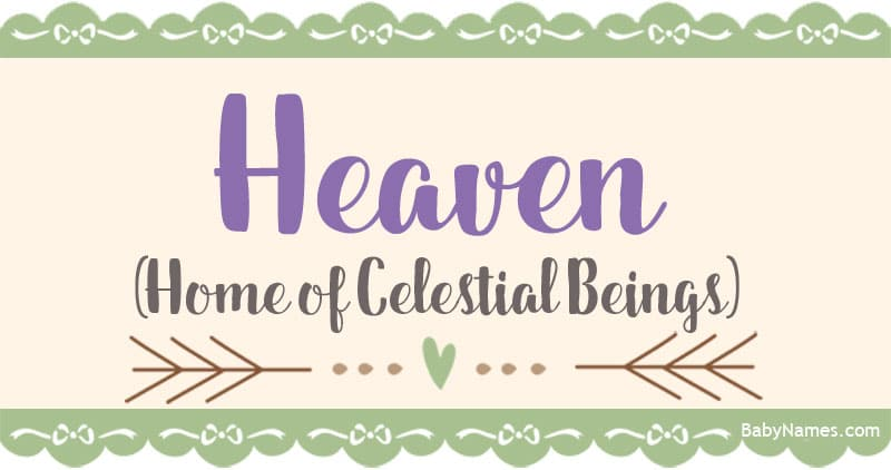 The Name Heaven: Meaning, Origin, and Popularity - Baby Names