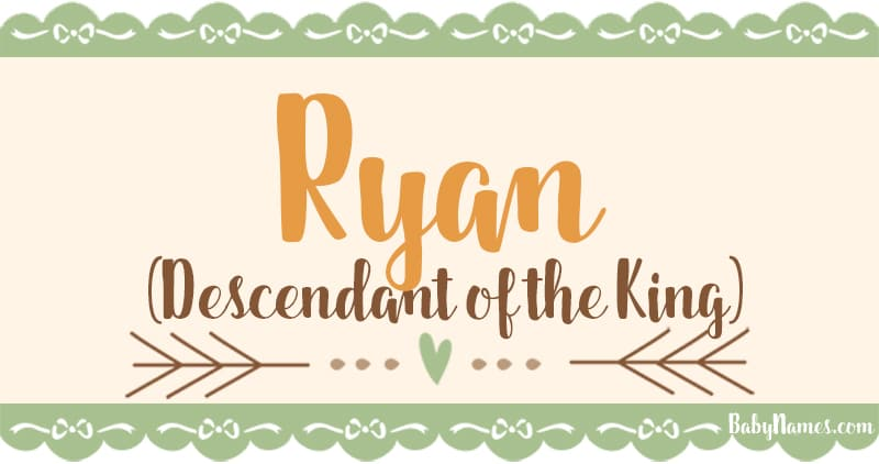 Name Ryan: Name Meaning, Origin, and Popularity - Baby Names
