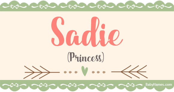 The Name Sadie: Meaning, Origin, and Popularity - Baby Names