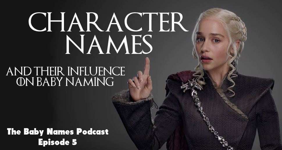Character Names and their Influence on Baby Naming