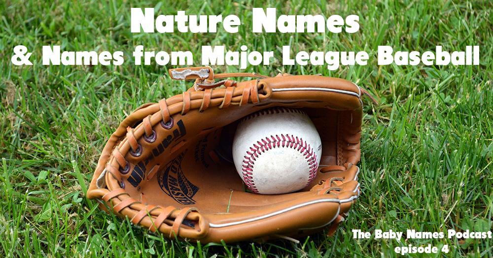 Nature Names & Names from Major League Baseball