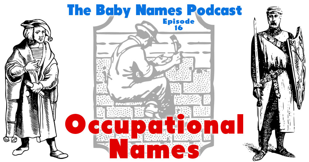 Occupational Names - The Baby Names Podcast