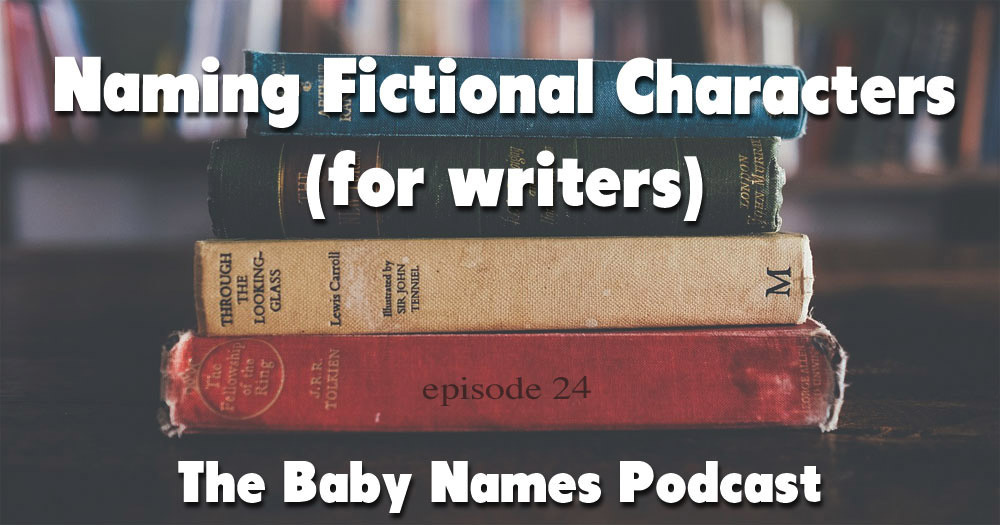 Naming Fictional Characters-for Writers