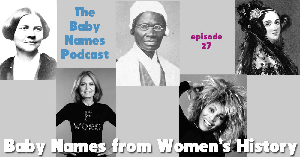 Names from Women's History - The Baby Names Podcast