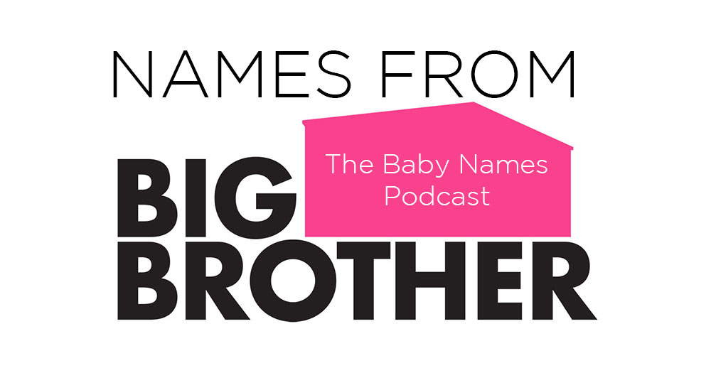 Names from Big Brother - television show