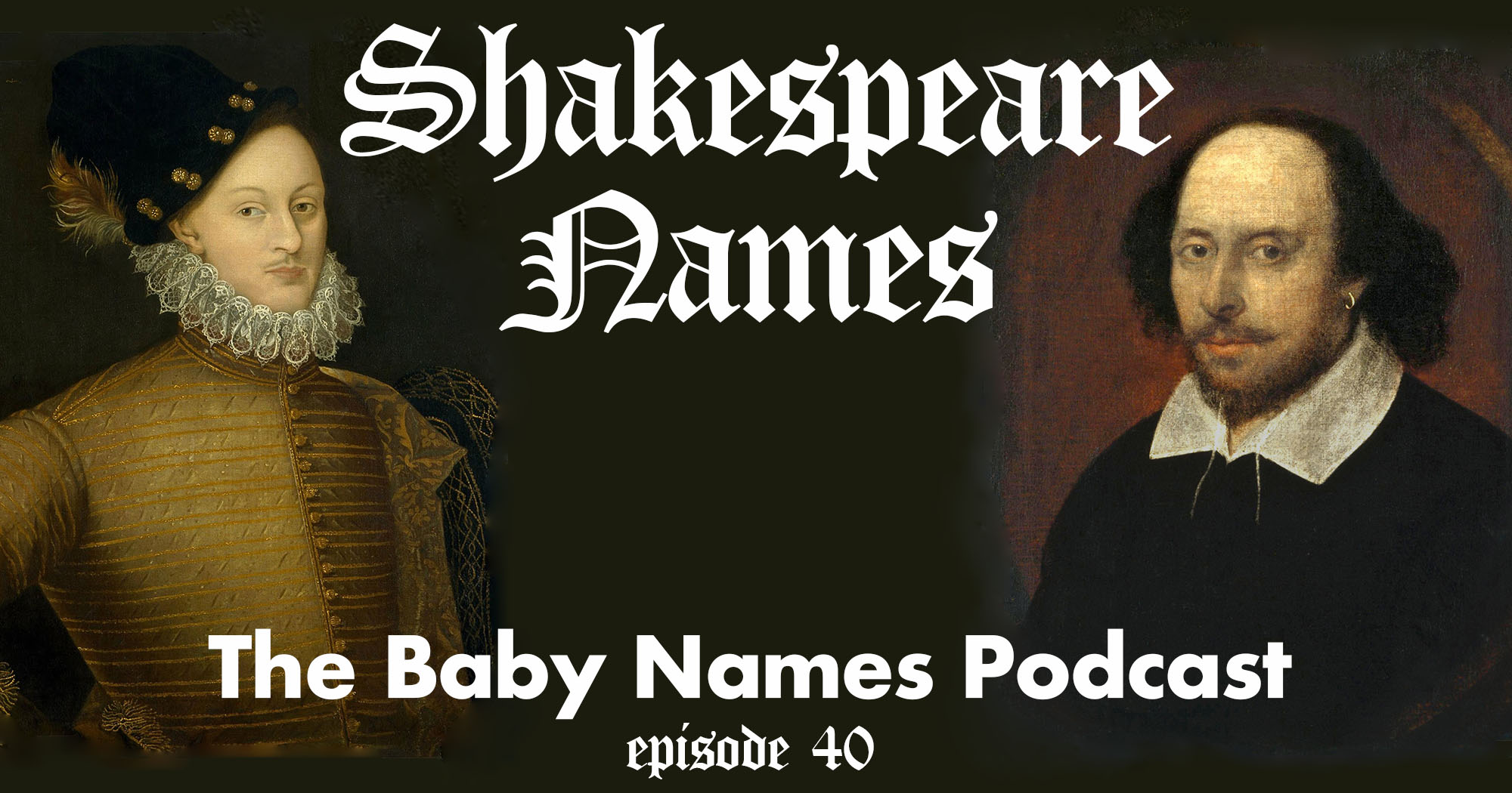 Shakespeare Names - The Baby Names Podcast episode 40