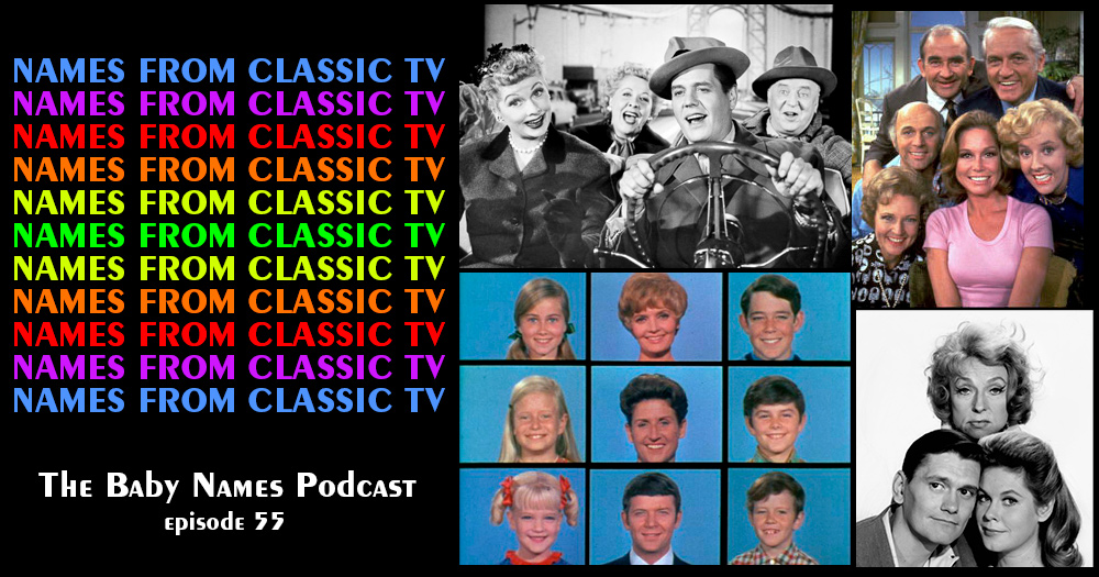 Episode 55: Names from Classic TV