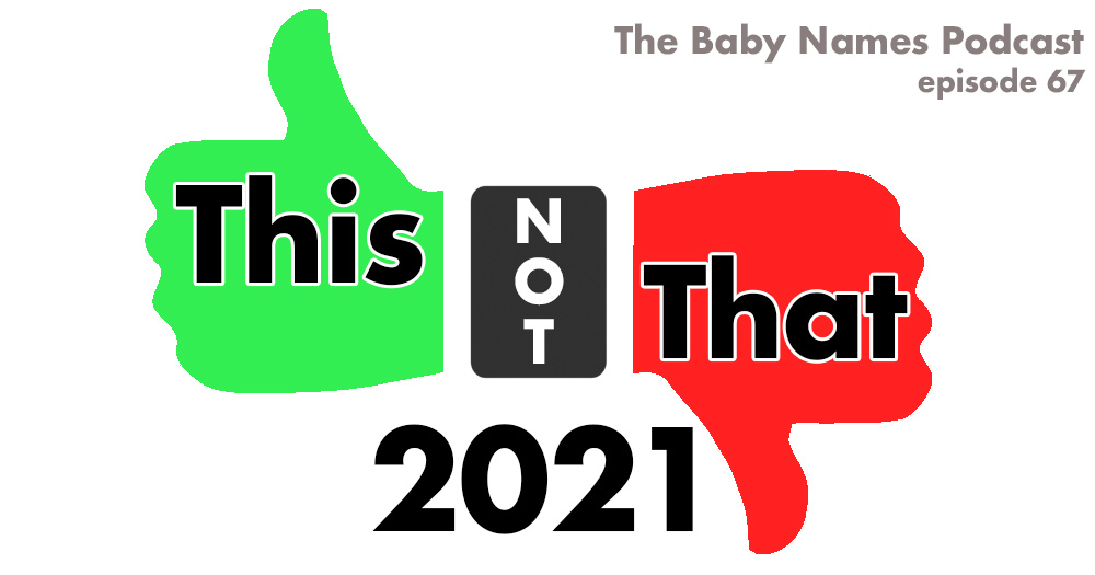 This Not That 2021