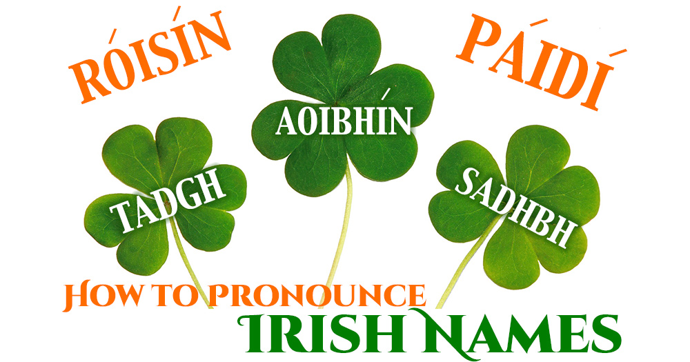 How to Pronounce Irish Names