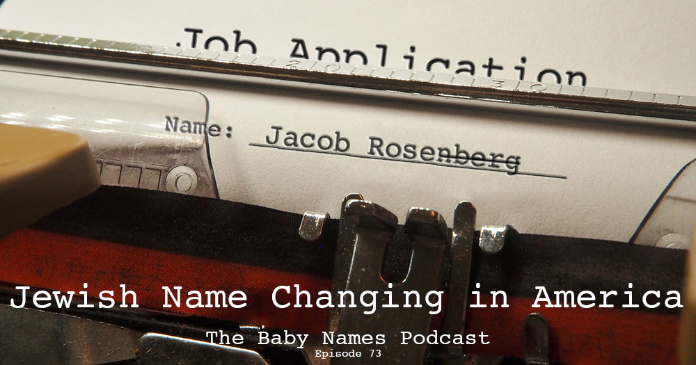 Jewish Name Changing in America