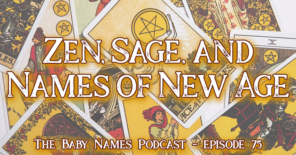 Zen, Sage, and Names of New Age