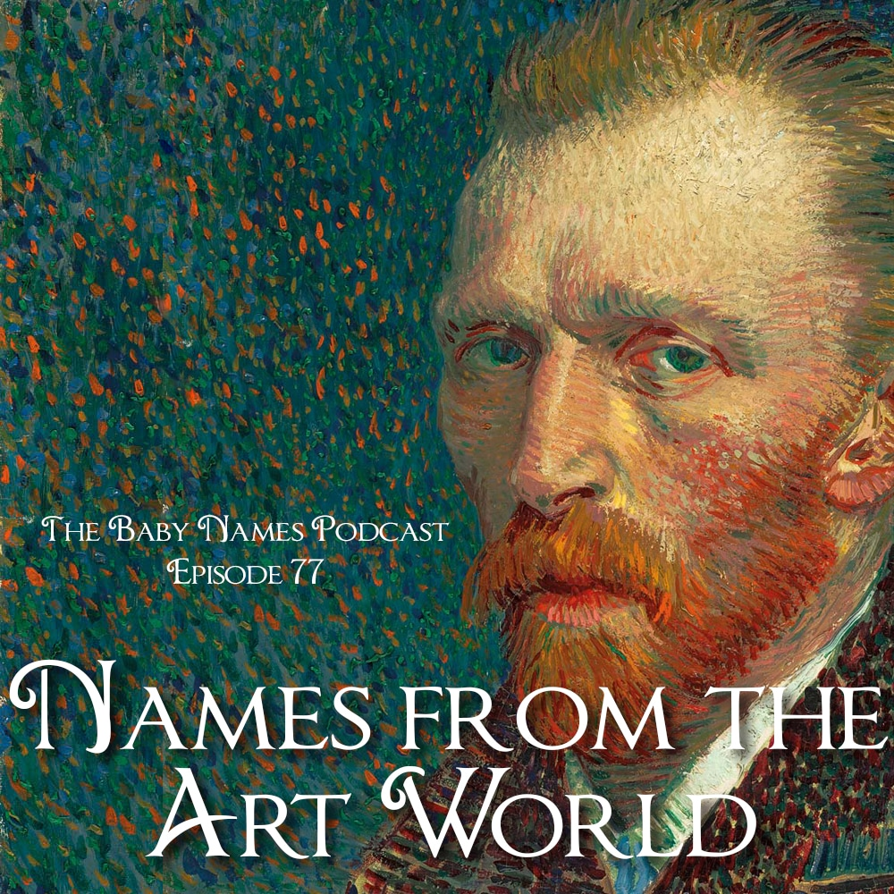 Episode 77 - Names from the Art World